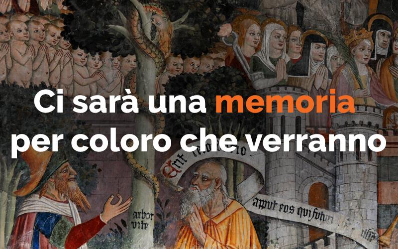 Ci sarà una memoria per coloro…