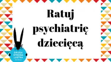 Pomoc dla oddziałów psychiatrii dziecięcej ciekawe pomysły