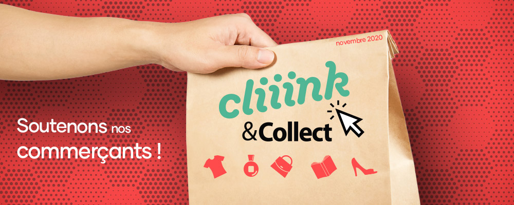 Cliiink & Collect : soutenons nos commerçants !